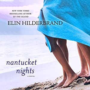 Nantucket Nights: A Novel | [Elin Hilderbrand]