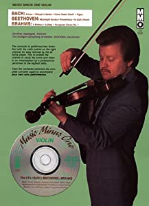 Bach, Beethoven, Brahms: Violin [With CD (Audio)] (Music Minus One (Numbered)) from Hal Leonard Publishing Corporation
