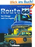 Route 66: Von Chicago nach Los Angeles