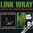 Live in '85/Growling Guiter
