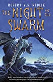 The Night of the Swarm (Chathrand Voyage 4)