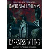 Darkness Falling ~ David Niall Wilson
