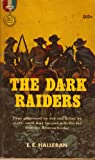 img - for The Dark Raiders book / textbook / text book