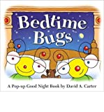 img - for Bedtime Bugs: A Pop-up Good Night Book by David A. Carter [Hardcover] [2010] (Author) David A. Carter book / textbook / text book