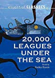 20,000 Leagues Under the Sea (Essential Classics)
