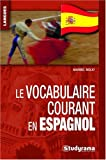 echange, troc Maribel Molio - Le vocabulaire courant en espagnol