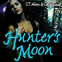 Hunter's Moon (       UNABRIDGED) by C. T. Adams, Kathy Clamp Narrated by Adam Epstein