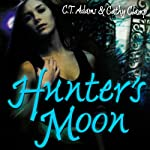 Hunter's Moon | C. T. Adams,Kathy Clamp