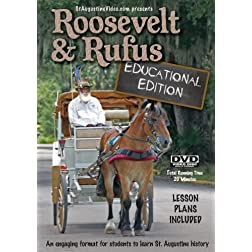 Roosevelt and Rufus: Educational Edition
