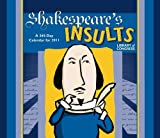 Shakespeare's Insults 365-Day 2011 Calendar (0764952099) by Library of Congress