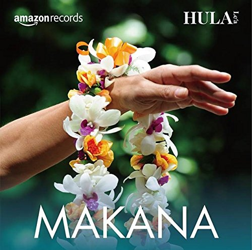 ��Amazon.co.jp�����HULA  Le`a Makana