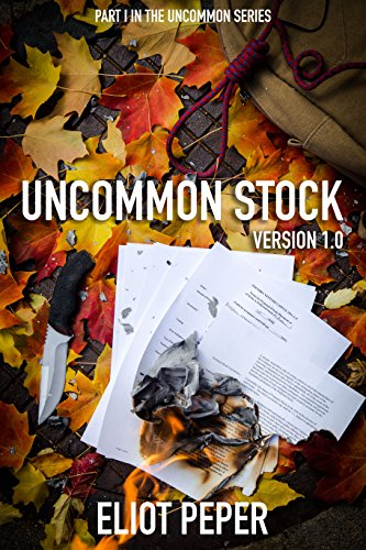 Absolutely FREE today: Book 1 of The Uncommon Series, the bestselling tech startup thriller trilogy!  Uncommon Stock: Version 1.0 by Eliot Peper