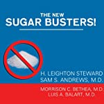 The New Sugar Busters!: Cut Sugar to Trim Fat | H. Leighton Steward,Morrison Bethea,Sam Andrews,Luis Balart