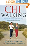ChiWalking: Fitness Walking for Lifel...