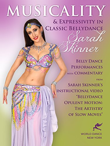 "Belly Dance Performances & Commentary by Sarah Skinner from her instructional video ""Opulent Motion"""
