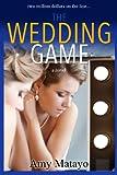 The Wedding Game: a novel