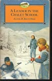 A Leader in the Chalet School (0006925065) by Brent-Dyer, Elinor M.