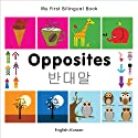 My First Bilingual Book-Opposites (English-Korean)