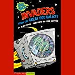 Invaders from the Great Goo Galaxy | Blake A. Hoena