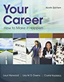 img - for Bundle: Your Career: How To Make It Happen, 9th + LMS Integrated for MindTap Career Success, 2 terms (12 months) Printed Access Card book / textbook / text book