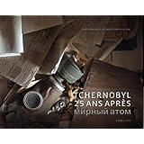 Tchernobyl : 25 ans après
