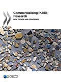 Commercialising Public Research: New Trends and Strategies