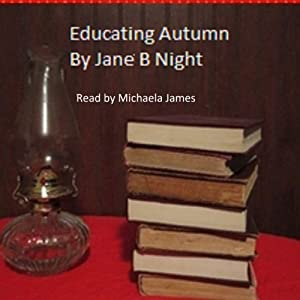 Educating Autumn Audiobook