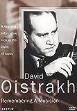 David Oistrakh: Remembering A Musician [DVD]