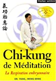 chi-kung méditation; la respiration embryonnaire (2846171467) by Yang, Jwing-Ming
