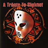Tribute to Slipknot Various Artists