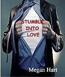 Stumble Into Love