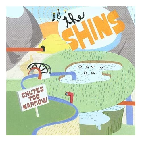 The Shins &#8211; Chutes Too Narrow