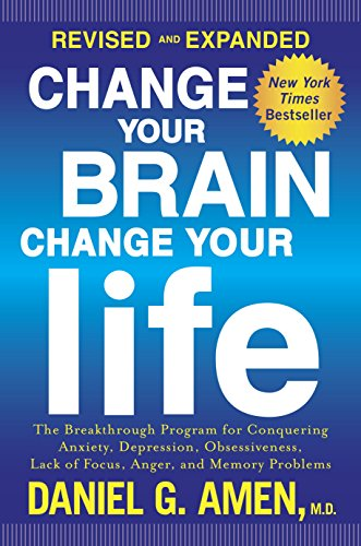 Change Your Brain, Change Your Life (Revised and Expanded): The Breakthrough Program for Conquering Anxiety, Depression, Obsessiveness, Lack of Focus, Anger, and Memory Problems (Focus Program compare prices)
