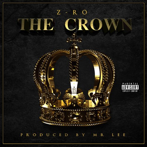 Z-Ro-The Crown-2014-H3X Download