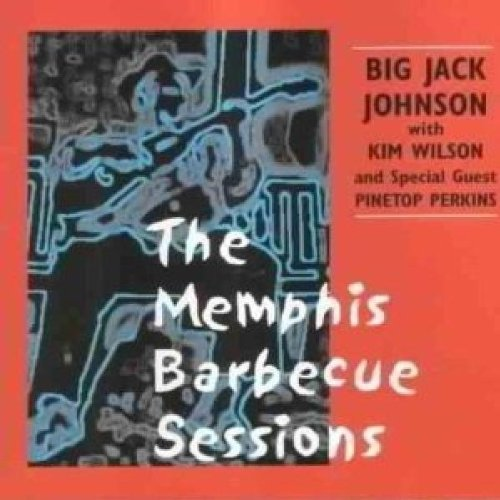 Memphis Barbecue by Big Jack Johnson and Kim Wilson