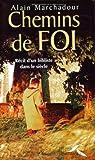echange, troc Alain Marchadour - Chemins de foi