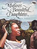 Mufaro's Beautiful Daughters (0688040462) by John Steptoe