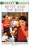 Betsy and the Boys (Voyager/HBJ Book) (015206947X) by Haywood, Carolyn