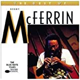 The Best Of Bobby McFerrinpar Bobby McFerrin