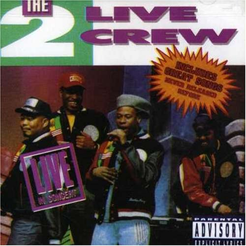 2 Live Crew - The 2 Live Crew - Live in Concert - Zortam Music