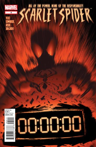 Scarlet Spider Vol.2 #5 A Nuclear Bomb Is Ticking, Ready to Devastate Kaine Parker's New Home PDF