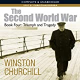 The Second World War: Triumph and Tragedy