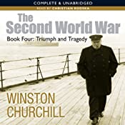 The Second World War: Triumph and Tragedy: Second World War 4 | [Winston Churchill]
