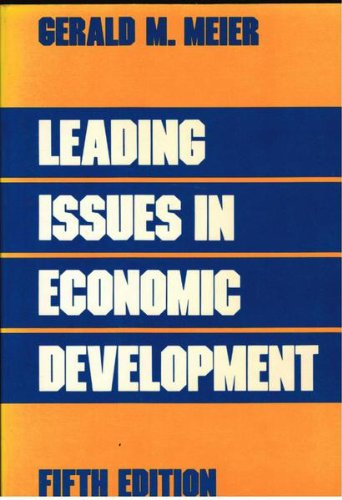 Leading Issues in Economic Development: Studies in International Policy