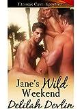 Jane's Wild Weekend