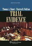 Trial Evidence, Fifth Edition (Aspen Coursebook Series)
