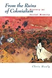 img - for From the Ruins of Colonialism: History as Social Memory (Studies in Australian History) by Chris Healy (2009-09-16) book / textbook / text book
