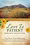 img - for The Love Is Patient Romance Collection: True Love Takes Time in Nine Historical Novellas book / textbook / text book