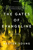 img - for The Gates of Evangeline book / textbook / text book
