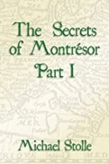 The Secrets of Montrésor Part I (The French Orphan)